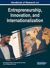 Handbook of Research on Entrepreneurship, Innovation, and Internationalization