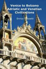 Venice to Bolzano - Adriatic and Venetian Civilization:  Cape Verde Is an Environment for Relaxation, Beaching and Holiday Making