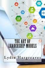 The Art of Leadership Models