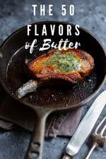 The 50 Flavors of Butter