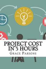 Project Cost in 5 Hours