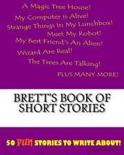Brett's Book of Short Stories