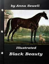 Illustrated Black Beauty by Anna Sewell
