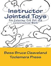 Instructor Jointed Toys