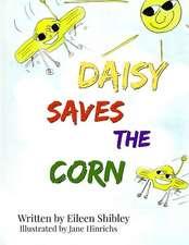 Daisy Saves the Corn
