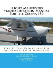 Flight Maneuvers Standardization Manual for the Cessna 150