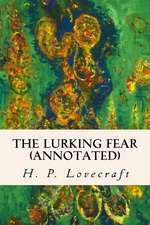 The Lurking Fear (Annotated)