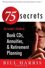 75 Secrets an Insider's Guide to