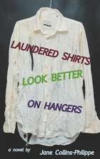 Laundered Shirts Look Better on Hangers