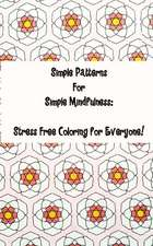 Simple Patterns for Simple Mindfulness