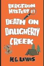 Death on Daugherty Creek