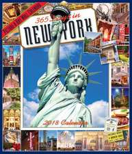 365 Days in New York Picture-A-Day Wall Calendar 2018