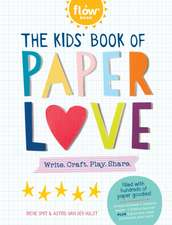 The Kids' Big Book of Paper Love