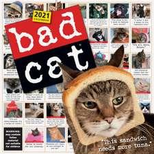 Bad Cat Wall Calendar 2021