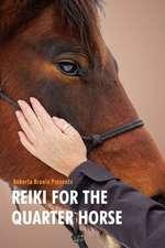 Reiki for the Quarter Horse