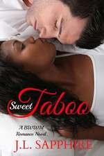Sweet Taboo