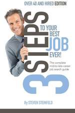 3 Steps to Your Best Job Ever