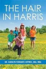 The Hair in Harris