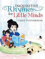 Inquisitive Rhymes for Little Minds