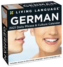 Living Language: German 2021 Day-to-Day Calendar
