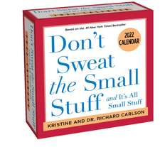 Don't Sweat the Small Stuff 2022 Day-to-Day Calendar