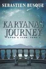 Karyana's Journey