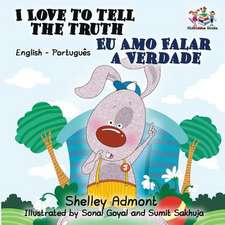 I Love to Tell the Truth (English Portuguese Bilingual Book for Kids -Brazilian)