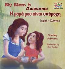 My Mom is Awesome (English Greek children's book)
