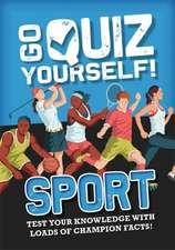 Go Quiz Yourself!: Sport