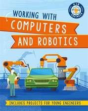 Kid Engineer: Get Creative with Computers and Robotics