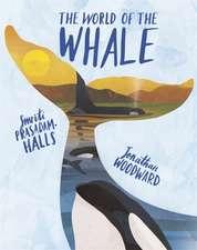 Prasadam-Halls, S: World of the Whale