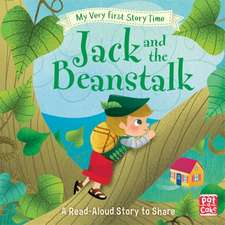 My Very First Story Time: Jack and the Beanstalk