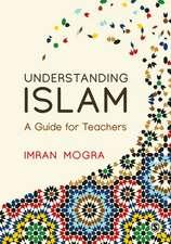 Understanding Islam: A Guide for Teachers