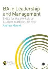 BA in Leadership and Management: Skills for the Workplace Student Yearbook, 1st Year