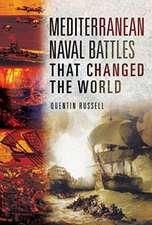 Mediterranean Naval Battles That Changed the World