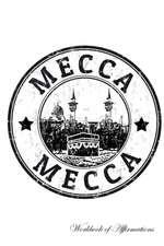 Mecca Workbook of Affirmations Mecca Workbook of Affirmations