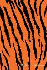 Tiger Workbook of Affirmations Tiger Workbook of Affirmations