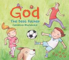God - the Best Father