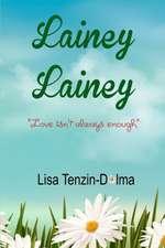 Lainey Lainey