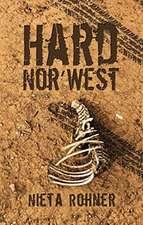 Hard Nor' West