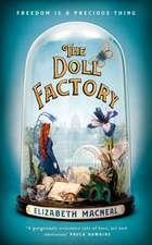 Macneal, E: Doll Factory