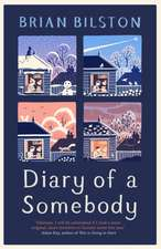 Diary of a Somebody: Shortlisted for the Costa First Novel Award 2019
