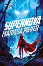 Archenemies 2. Supernova