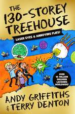 Griffiths, A: The 130-Storey Treehouse