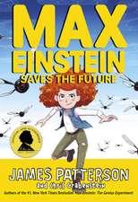 Patterson, J: Max Einstein: Saves the Future