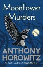 Horowitz, A: Moonflower Murders