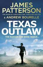 Patterson, J: Texas Outlaw