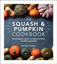 Squash and Pumpkin Cookbook