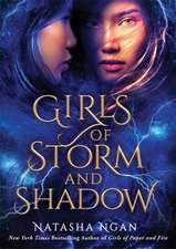 Ngan, N: Girls of Storm and Shadow