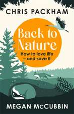Packham, C: Back to Nature